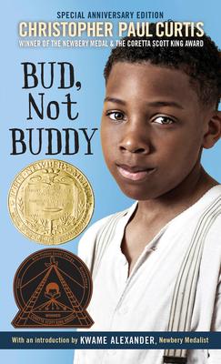 Bud, Not Buddy: (Newbery Medal Winner) - Curtis, Christopher Paul