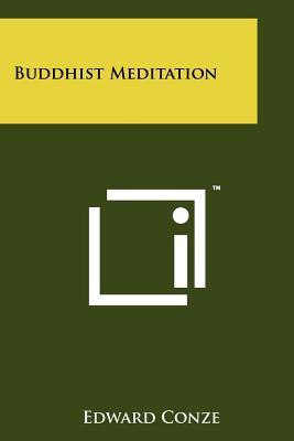 Buddhist Meditation - Conze, Edward