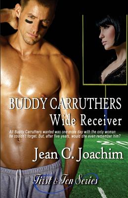 Buddy Carruthers, Wide Receiver - Joachim, Jean C