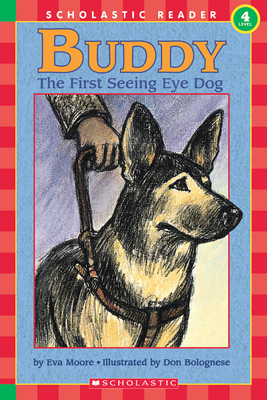 Buddy: First Seeing Eye Dog, the (Level 4) - Moore, Eva