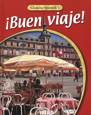 Buen Viaje! Level 1 Student Edition - McGraw-Hill, and McGraw-Hill/Glencoe
