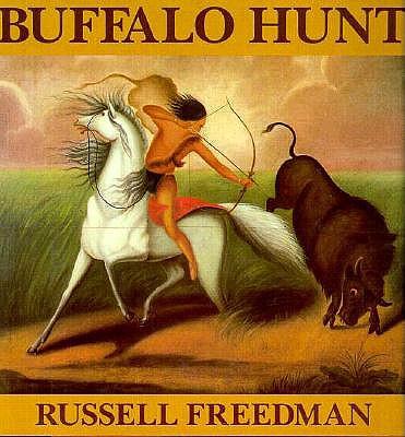 Buffalo Hunt - Freedman, Russell