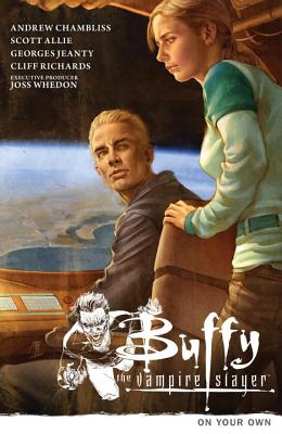 Buffy the Vampire Slayer Season 9 Volume 2: On Your Own - Chambliss, Andrew (Editor), and Whedon, Joss, and Hahn, Sierra (Editor)
