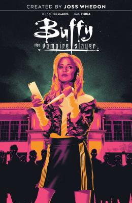 Buffy the Vampire Slayer Vol. 1, Volume 1 - Whedon, Joss (Creator), and Bellaire, Jordie