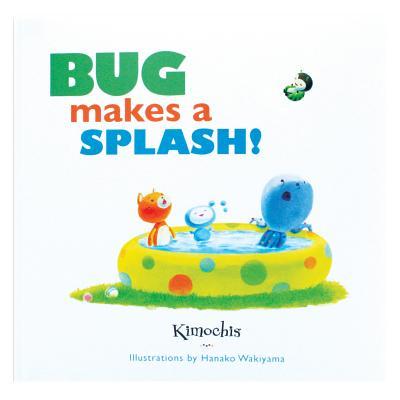 Bug Makes a Splash - Plushy Feely Corp (Creator)