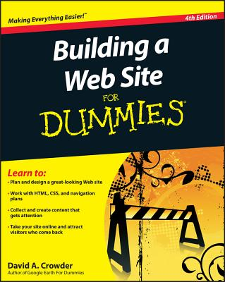 Building a Web Site for Dummies - Crowder, David A