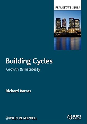 Building Cycles: Growth and Instability - Barras, Richard