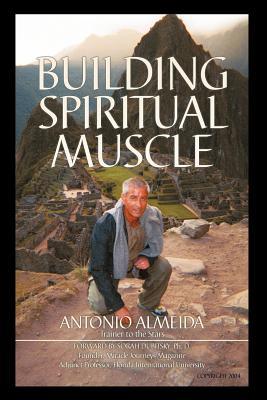 Building Spiritual Muscle / Fortalezca Mente y Espiritu - Almeida, Antonio