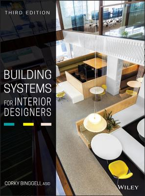 Building Systems for Interior Designers - Binggeli, Corky