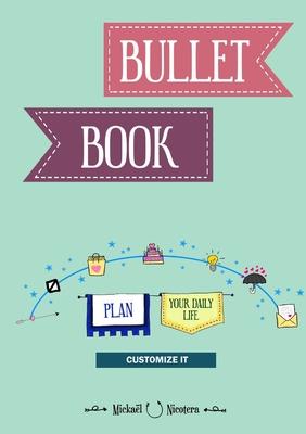 Bullet Book - Nicotera, Mickael