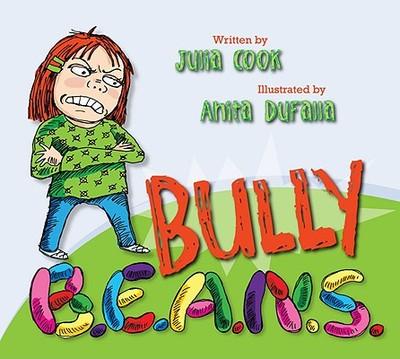 Bully B.E.A.N.S. - Cook, Julia