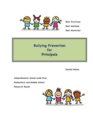 Bullying Prevention for Principals - Weise, Donald
