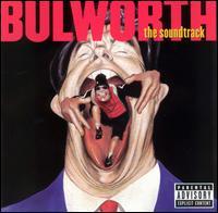 Bulworth [Original Soundtrack] - Original Soundtrack