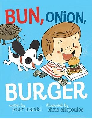 Bun, Onion, Burger - Mandel, Peter