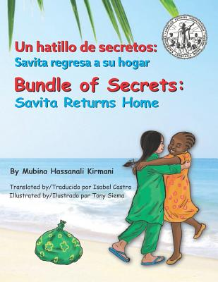 Bundle of Secrets: Savita Returns Home - Siema, Tony (Illustrator), and Castro, Isabel (Translated by), and Kirmani, Mubina Hassanali