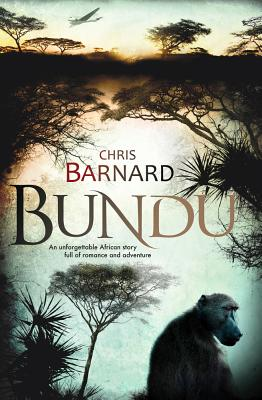 Bundu - Barnard, Chris, and Heyns, Michiel (Translated by)