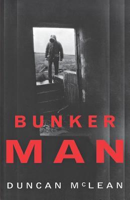 Bunker Man - McLean, Duncan