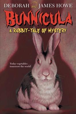 Bunnicula: A Rabbit Tale of Mystery - Howe, Deborah