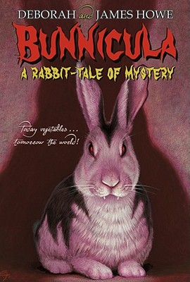 Bunnicula: A Rabbit-Tale of Mystery - Howe, Deborah, and Howe, James