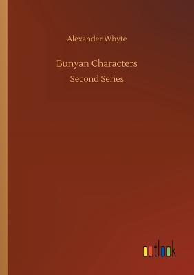Bunyan Characters - Whyte, Alexander