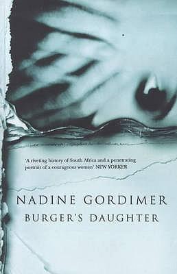 Burger's Daughter - Gordimer, Nadine
