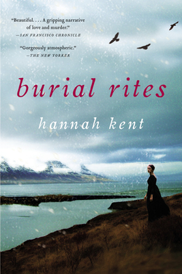 Burial Rites - Kent, Hannah
