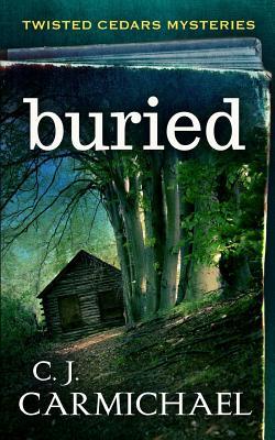 Buried - Carmichael, C J