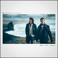 Burn the Ships - for KING & COUNTRY