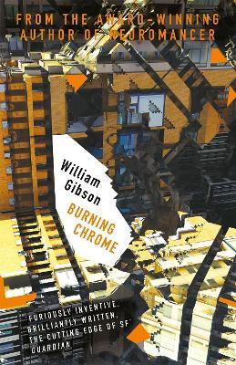 Burning Chrome - Gibson, William