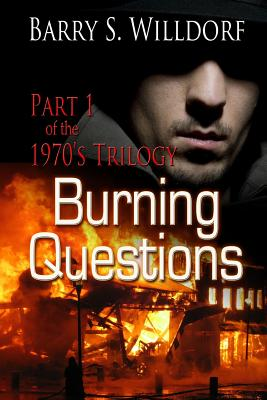 Burning Questions - Field, Dave (Editor), and Willdorf, Barry S