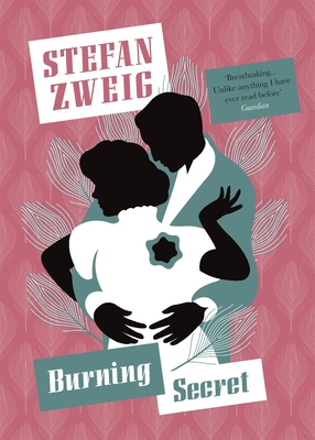 Burning Secret - Zweig, Stefan, and Bell, Anthea (Translated by)