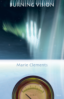 Burning Vision - Clements, Marie