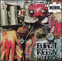 Burnt Weeny Sandwich [2018 Remaster] - Frank Zappa/The Mothers of Invention