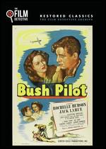 Bush Pilot -