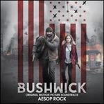 Bushwick [Original Motion Picture Soundtrack]