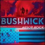 Bushwick [Original Motion Picture Soundtrack]