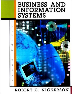 Business and Information Systems - Nickerson, Robert C