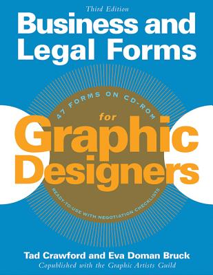 Business and Legal Forms for Graphic Designers - Crawford, Tad, and Bruck, Eva Doman