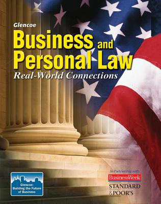 Business and Personal Law: Real-World Connections - McGraw-Hill