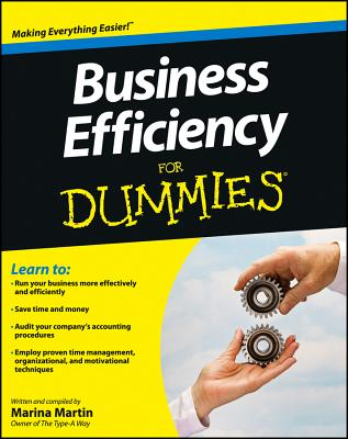Business Efficiency for Dummies - Martin, Marina