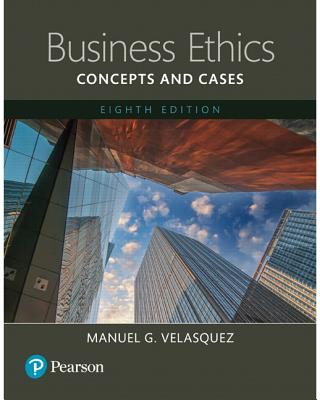 Business ethics concepts and cases book by manuel velasquez 11 cash for textbooks fandeluxe Gallery