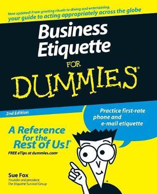 Business Etiquette for Dummies - Fox, Sue