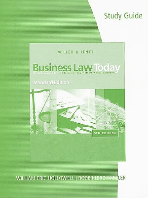 Business Law Today, Standard Edition: Text and Summarized Cases--E-Commerce, Legal, Ethical, and Global Environment - Miller, Roger LeRoy, and Jentz, Gaylord A, and Hollowell, William Eric (Prepared for publication by)