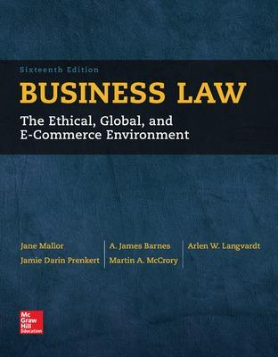 Business Law - Mallor, Jane P., and Barnes, A. James, and Bowers, L. Thomas