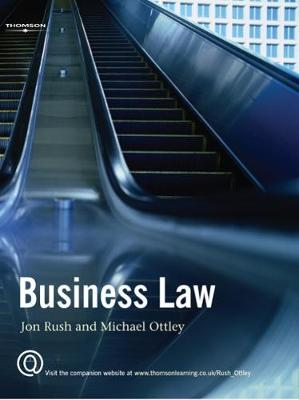 Business Law - Rush, Jon, and Ottley, Michael