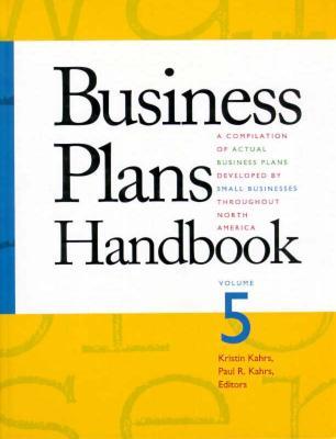Business Plans Handbook: v. 5 - Gale Group
