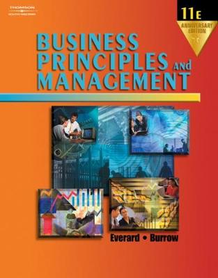 Business Principles and Management - Everard, Kenneth E, Ed.D., and Burrow, James L