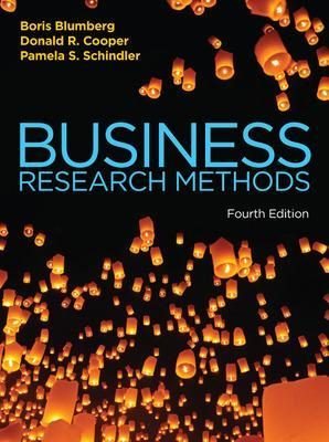 Business Research Methods - Cooper, Donald, and Schindler, Pamela, and Blumberg, Boris