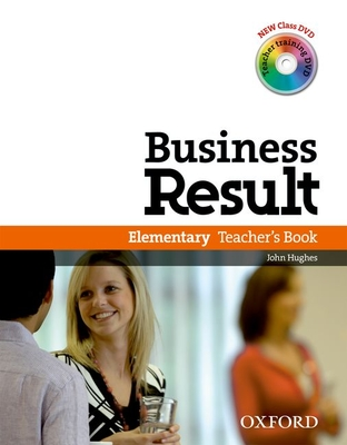 Business Result: Elementary: Teacher's Book Pack: Business Result DVD Edition Teacher's Book with Class DVD and Teacher Training DVD -