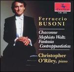 Busoni: Chaconne; Mephisto Waltz; Fantasia; Contrappuntistica